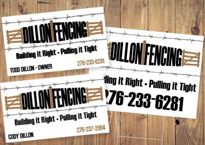 Dillon Fencing – Branding, Business Cards & Yard Signs